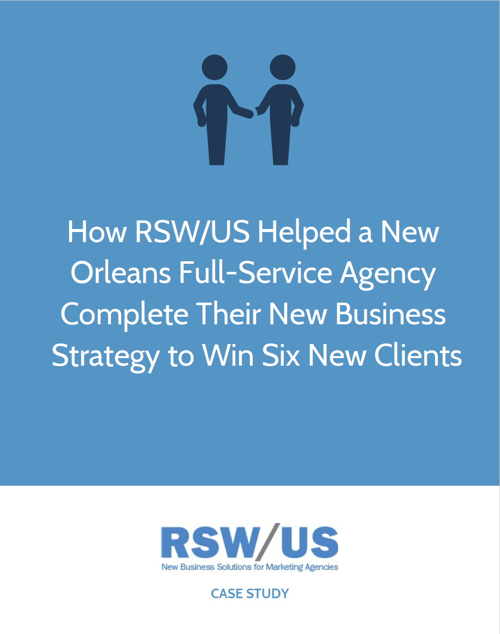 RSW Case Study: Consumer-Focused Full Service Marketing Agency Located in Louisiana
