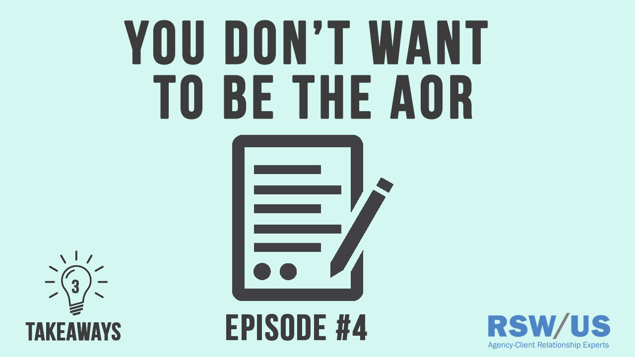 3 Takeaways - Ep #4 - You Don't Want To Be The AOR