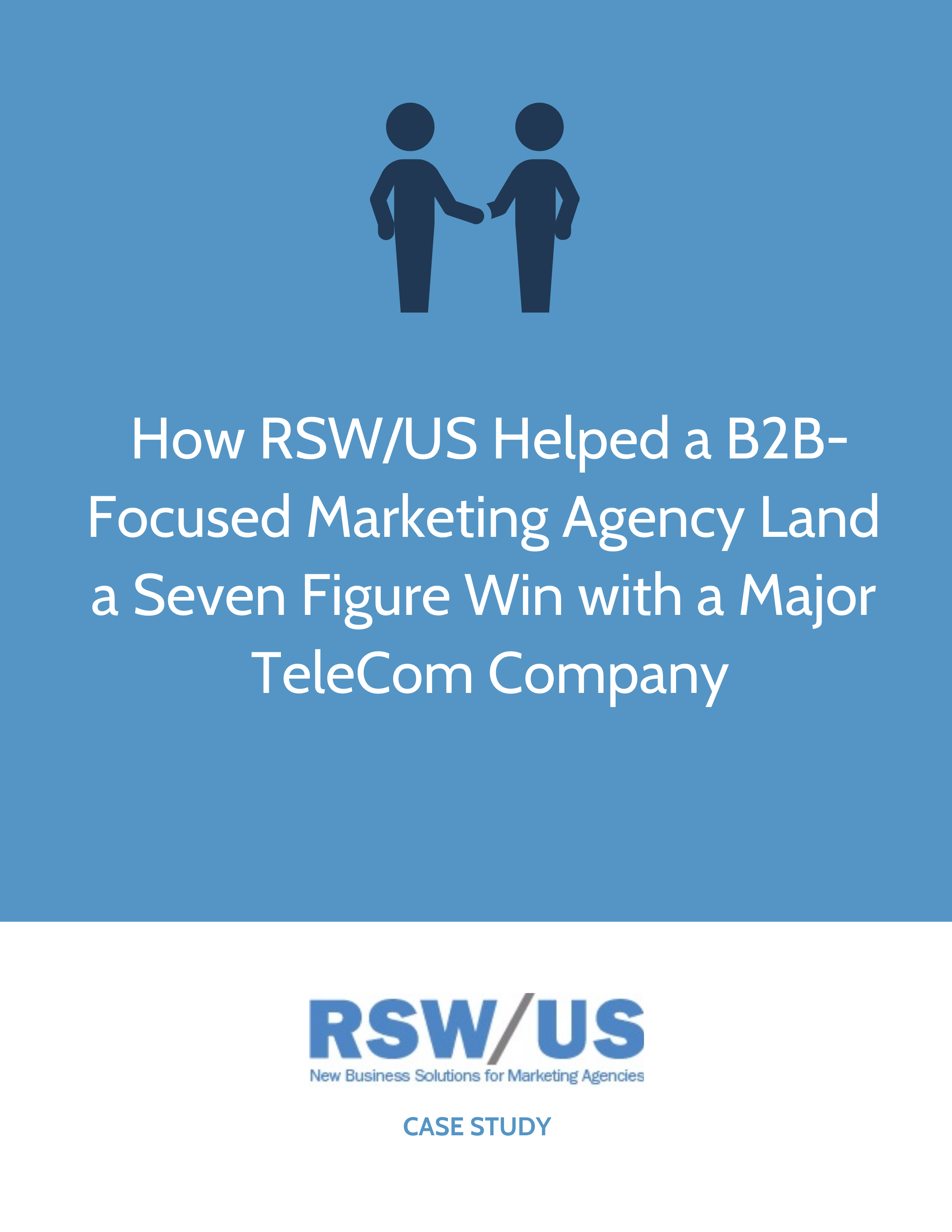 RSW Case Study B2B-Focused Marketing Agency Located in NYC