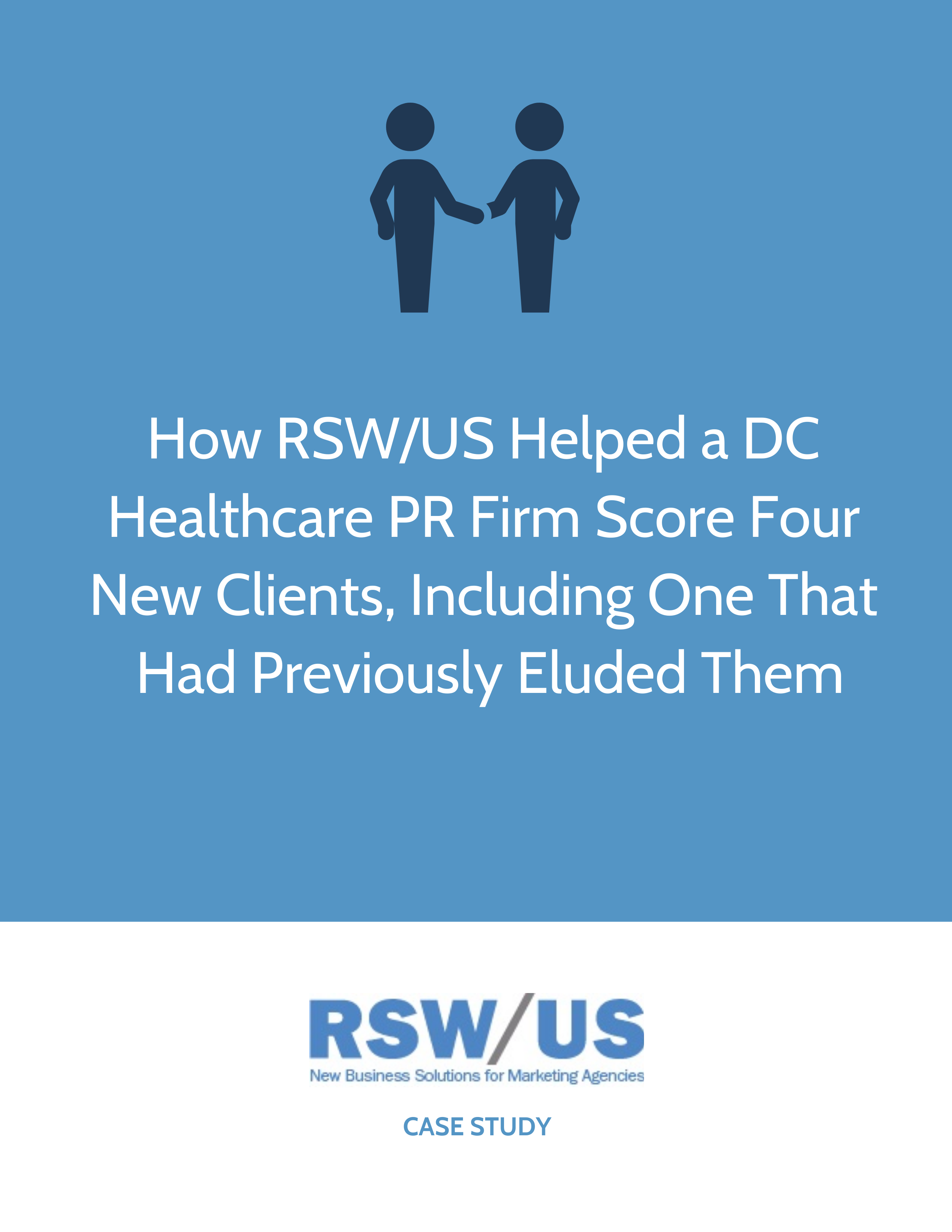 RSW Case Study-Healthcare-Focused PR Firm Located in DC