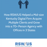 RSW Case Study-Healthcare-Digital Agency Located in Kentucky